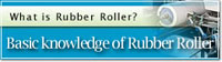 Basic knowledge of Rubber Rollers